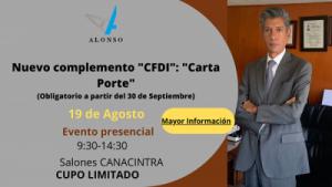 19 de Agosto- Nuevo complemento «CFDI»: Carta Porte